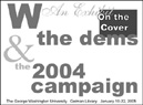 W & the Dems, 2004 Campaign